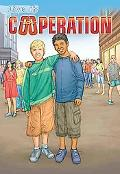 Live It : Cooperation (Crabtree Character Sketches)