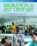 Migration in the 21st Century: How Will Globalization and Climate Change Affect Migration an...