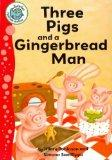 Three Pigs and a Gingerbread Man (Tadpoles: Fairytale Jumbles)