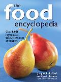 Food Encyclopedia Over 8,000 Ingredients, Tools, Techniques And People