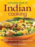 Complete Book of Indian Cooking 350 Recipes from the Regions of India