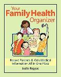 Your Family Health Organizer Record Parent's and Kid's Medical Information All in One Place