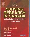 Nursing Research in Canada: Methods, Critical Appraisal, and Utilization - Geri LoBiondo-Woo...