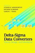 Delta-Sigma Data Converters Theory, Design, and Simulation