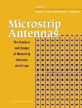 Microstrip Antennas The Analysis and Design of Microstrip Antennas and Arrarys
