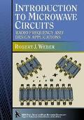 Introduction to Microwave Circuits Radio Frequency and Design Applications