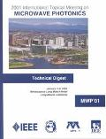 International Topical Meeting on Microwave Photonics 2001 Technical Digest/Post Deadline Pap...