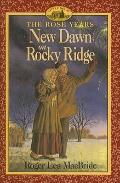 New Dawn on Rocky Ridge (Little House the Rose Years (Prebound))
