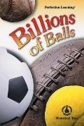 Billions of Balls