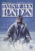 Tales Of Jack London Retold Timeless Classics