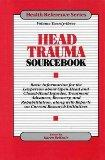 Head Trauma Sourcebook (Health Reference Series)