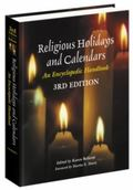 Religious Holidays and Calendars An Encyclopedic Handbook