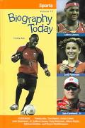 Biography Today Sports Profiles of People of Interest to Young Readers
