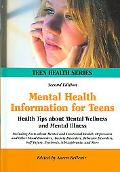 Mental Health Information for Teens Health Tips About Mental Wellness and Mental Illness  In...