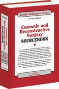 Cosmetic & Reconstructive Surgery Sourcebook