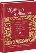 Ruffner's Allusions: Cultural, Literary, Biblical, and Historical: A Thematic Dictionary