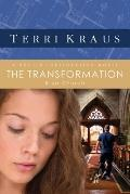 Transformation : A Project Restoration Novel