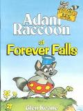 Adam Raccoon at Forever Falls