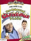 One Rehearsal Christmas Plays Preschool through Middle School
