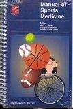 Manual of Sports Medicine (Lippincott Manual Series (Formerly known as the Spiral Manual Series))