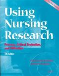 Using Nursing Research Process, Critical Evaluation, and Utilization