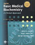 Marks' Basic Medical Biochemistry A Clinical Approach