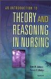 Introduction to Nursing Theory and Clinical Reasoning