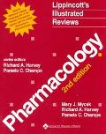 Lippincott's Illustrated Reviews Pharmacology  Special Millenium Update