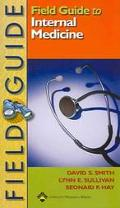 Field Guide to Internal Medicine