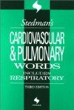Stedman's Cardiovascular and Pulmonary Words, 3rd Edition