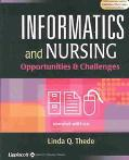 Informatics and Nursing Opportunities & Challenges