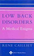 Low Back Disorders A Medial Enigma