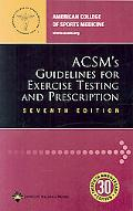 ACSM's Guidelines For Exercise Testing And Prescription