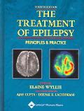 Treatment Of Epilepsy Principles & Practice