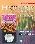 Histology A Text and Atlas