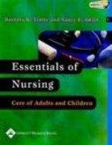 Essentials of Nursing: Care of Adults and Children