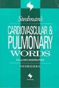 Stedman's Cardiovascular & Pulmonary Words Includes Respiratory