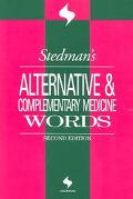 Stedman's Alternative & Complimentary Medicine Words
