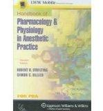 Handbook of Pharmacology and Physiology in Anesthetic Practice for PDA: Powered by Skyscape,...