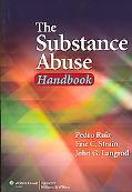 Handbook for Substance Abuse A Comprehensive Textbook, Fourth Edition