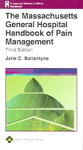 Massachusetts General Hospital Handbook Of Pain Management