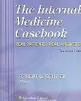Internal Medicine Casebook Real Patients, Real Answers