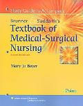 Study Guide to Accompany Smeltzer and Bare, Brunner and Suddarth's Textbook of Medical Surgi...