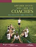 Applied Sports Medicine for Coaches