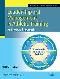 Leadership and Management in Athletic Training: An Integrated Approach