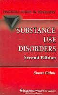 Substance Use Disorders A Practical Guide