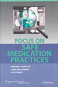 Focus on Safe Medication Practices
