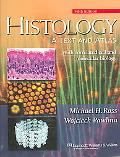 Histology A Text And Atlas With Correlated Cell and Molecular Biology