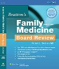 Bratton's Family Practice Board Review