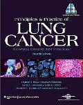 Principles and Practice of Lung Cancer: The Official Reference Text of the International Association for the Study of Lung Cancer (IASLC) (Pass, Lung Cancer)